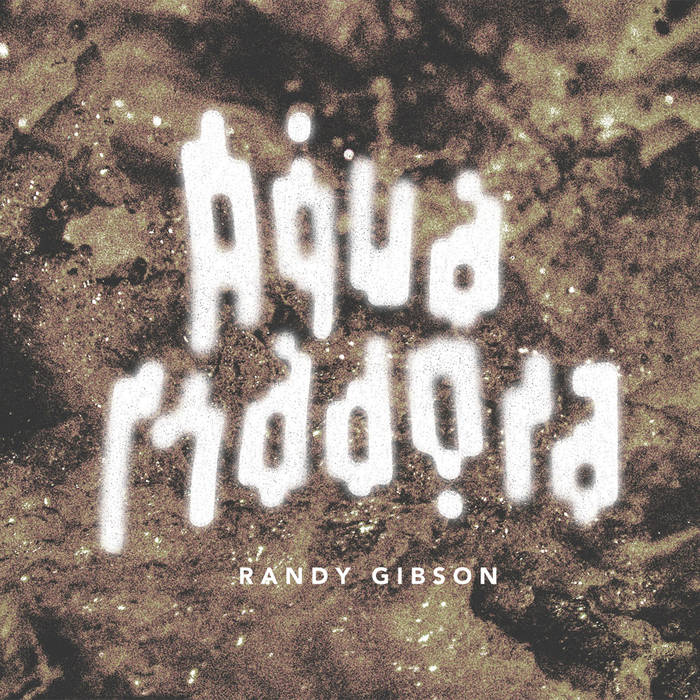 Randy Gibson's *Aqua Madora* CD cover